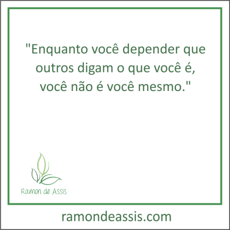 frase_do_mes_agosto_2016_ramon_de_assis.png